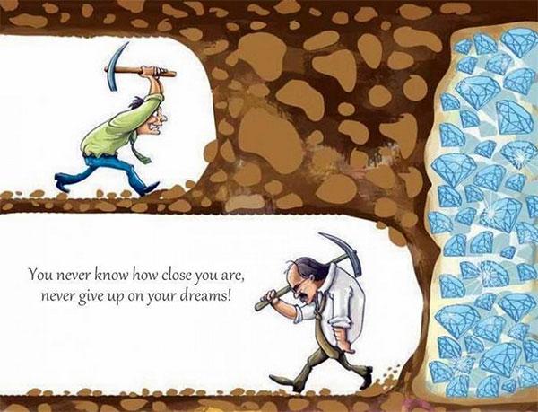 #5 Jangan Menyerah karena Mimpimu Semakin Mendekati Kenyataan