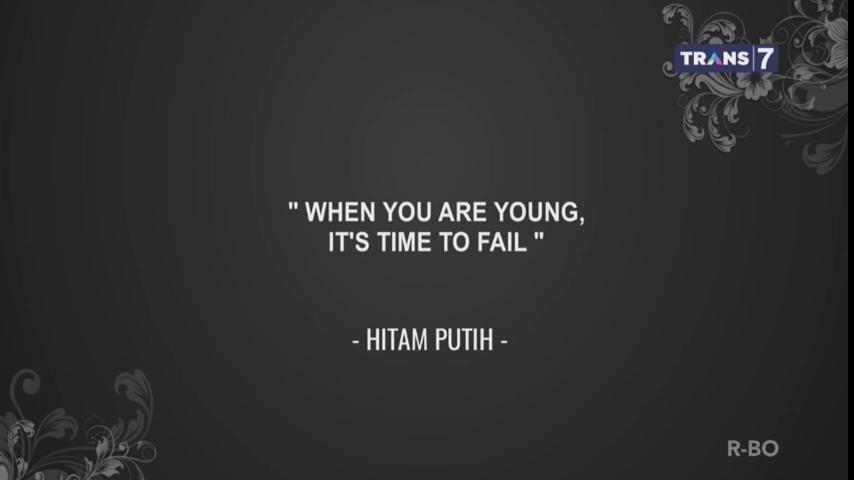 Habiskan jatah gagalmu selagi masih muda